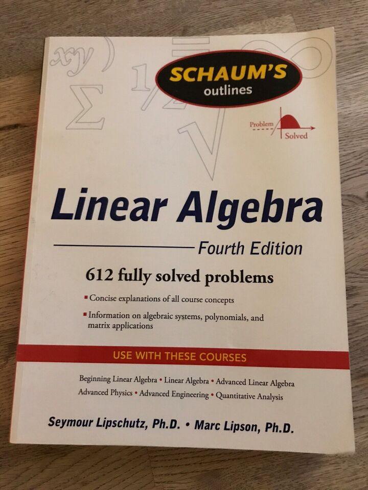 Linear Algebra fourth Edition, Seymour Lipschutz m.fl.,