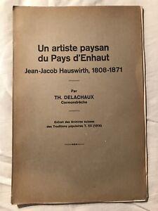 Th-Delachaux-Un-artiste-paysan-du-Pays-d-039-Enhaut-Jean-Jacob-Hauswirth-1916-RAR
