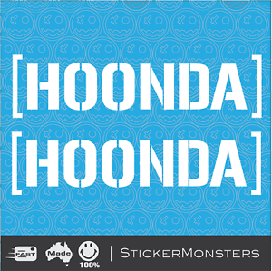 Image Is Loading HOONDA Hoonigan 2X Decal Sticker 170mmW Quality Civic