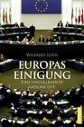 Europas Einigung von Wilfried Loth (2014, Taschenbuch)