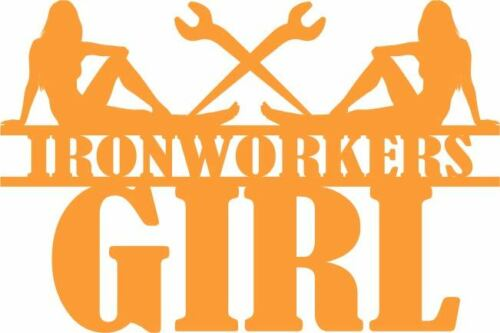 "FREE SHIPPING! /""Ironworkers Girl/""  5 year Vinyl Decal Many Colors /& Sizes"