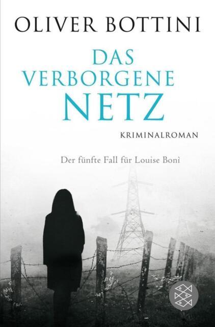 Das verborgene Netz von Oliver Bottini (2012, Taschenbuch), UNGELESEN