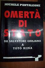Omertà di stato - da Giuliano a Totò Riina di M. Pantaleone 1° ed. Pironti 1993