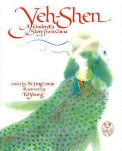 Yeh-Shen-A-Cinderella-Story-from-China-Louie-Ai-Ling-Used-Good