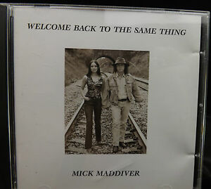 Mick-Maddiver-Welcome-Back-To-The-Same-Thing-CD-Album