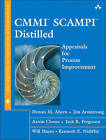 CMMI SCAMPI Distilled: Appraisals for Process Improvement by Will Hayes, Aaron Clouse, Dennis M. Ahern, Jim Armstrong, Kenneth E. Nidiffer, Jack R. Ferguson (Paperback, 2005)