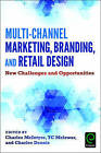 Multi-Channel Marketing, Branding and Retail Design: New Challenges and Opportunities by Emerald Publishing Limited (Hardback, 2016)