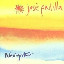 Navigator by José Padilla (CD, Oct-2001, Maverick Musica)