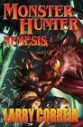 Monster Hunter: Nemesis by Larry Correia (Hardback, 2014)