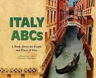 Italy ABCs: A Book about the People and Places of Italy by Sharon Katz Cooper (Paperback / softback, 2006)