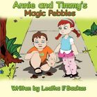 Annie and Timmy's Magic Pebbles 9781424195138 by Leatha F Backus Paperback