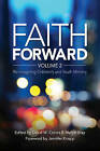 Faith Forward: Re-Imagining Children and Youth Ministry: Volume 2 by Wood Lake Books,Canada (Paperback, 2015)