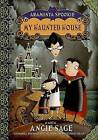 My Haunted House by Angie Sage (Paperback / softback)