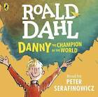 Danny the Champion of the World by Roald Dahl (CD-Audio, 2016)