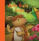 Arlo Gets Lost by Wendy Wax (Hardback, 2009)