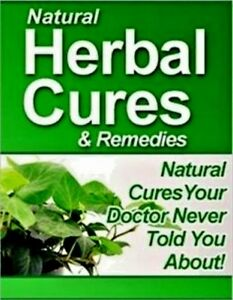 Details about Natural Herbal Cures &Remedies pdf ebook With master Resell  Rights free shipping