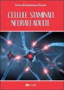 Cellule-staminali-neurali-adulte-di-Katia-Mariagrazia-Pisano-2013-Youcanpri