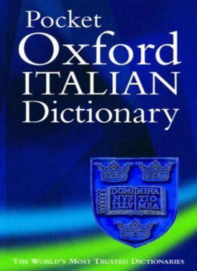 The Pocket Oxford Italian Dictionary,Debora Mazza