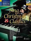 Sing Christmas Classics (2012, Taschenbuch)