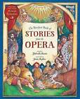 The Barefoot Book of Stories from the Opera by Shahrukh Husain (Paperback, 2015)