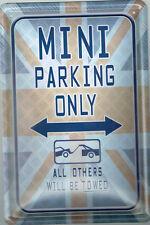""""""" MINI PARKING ONLY....""""   AUTO   BLECHSCHILD 20 X 30 CM NEU  (NB31)"""