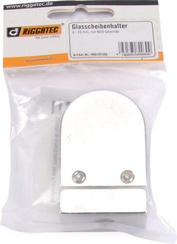 Riggatec Glasscheibenhalter 6-10 mm mit M 10 Gewinde