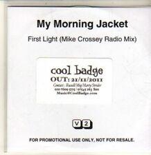 (CQ619) My Morning Jacket, First Light - 2011 DJ CD