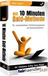 DIE-10-MINUTEN-GELDMETHODE-Automatisch-Geld-verdienen-CASH-PDF-eBook-E-LIZENZ