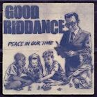 Peace in Our Time Good Riddance 0751097094228