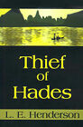 Thief of Hades by L E Henderson (Paperback / softback, 2000)