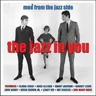 The Jazz In You von Various Artists (2016)