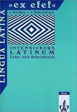 """Lingua Latina """"ex efef"""". (e forma - functione). Intensivkurs Latinum"": Lingua"