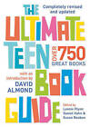 The Ultimate Teen Book Guide by Bloomsbury Publishing PLC (Paperback, 2010)