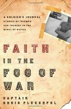 Faith in the Fog of War: Stories of Triumph and Tr