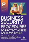 Business Security Procedures to Protect Assets and Employees by Bizmanualz, Inc. (Hardback, 2008)