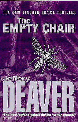 """AS NEW"" Deaver, Jeffery, The Empty Chair: Lincoln Rhyme Book 3 Book"