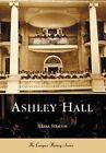 Ashley Hall by Ileana Strauch (Paperback / softback, 2003)