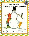 Jacket I Wear in The Snow 9780785769170 by Shirley Neitzel Prebound