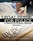 Legal Guide for Police: Constitutional Issues by Craig Hemmens, Prof. Jeffery T. Walker (Paperback, 2015)