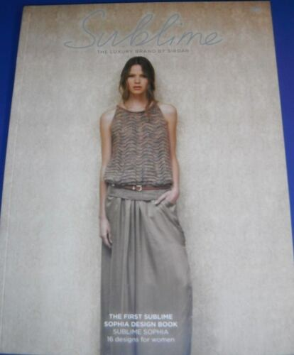 The First Sublime Sophia Design Book 701 16 Womens Designs Knitting Pattern Book