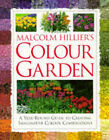 Malcolm Hillier's Colour Garden by Malcolm Hillier (Hardback, 1995)
