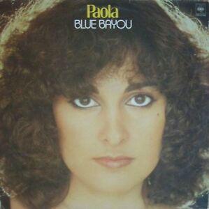 Paola - Blue Bayou inkl. TOP-Hit: Ich bin kein Hampelmann (CBS LP Germany 1979) - Hamburg, Deutschland - Paola - Blue Bayou inkl. TOP-Hit: Ich bin kein Hampelmann (CBS LP Germany 1979) - Hamburg, Deutschland