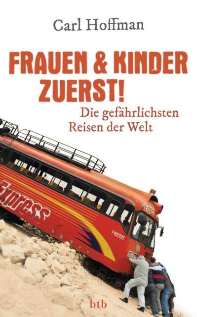 Frauen & Kinder zuerst! von Carl Hoffman (2011, Klappenbroschur)