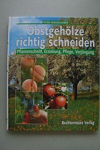 Obstgehoelze-richtig-schneiden-Pflanzenschnitt-Erziehung-Pflege-Verjuengung-1998