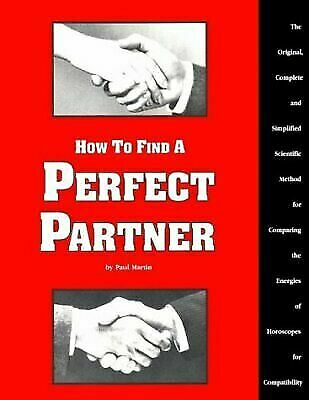 How to Find a Perfect Partner: The Original, Complete and Simplified Scientific