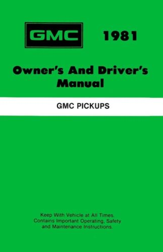 1981 GMC Light Duty Pickup Owners Manual User Guide Operator Book Fuses Fluids