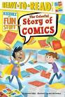 The Colorful Story of Comics by Patricia Lakin (Paperback / softback, 2016)