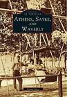 Athens, Sayre, and Waverly by Bonnie Stacy (Paperback / softback, 1996)