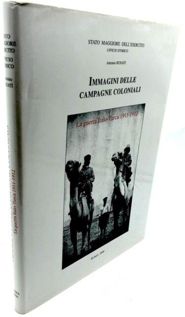 Libro fotografico Immagini delle campagne coloniali guerra italo-Turca 1911-1912
