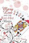 Mary Lou Red Hat Mafia Jones Crime Mystery America Star Books Pap. 9781604419030